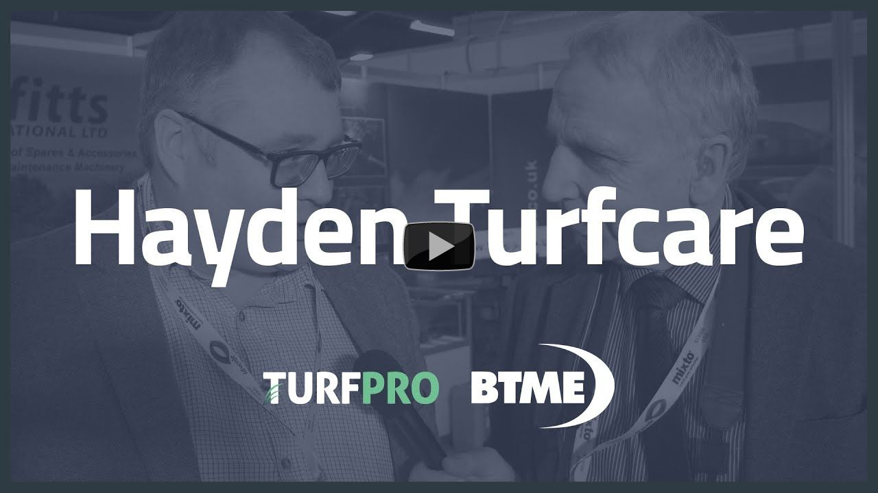 TurfPro at BTME 2020: Hayden Turfcare & the importance of maintenance!